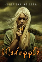 Madapple by Christina Meldrum - Book Cover