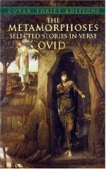 The Metamorphoses Selected Stories in Verse by Ovid