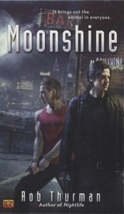 Moonshine by Rob Thurman book cover