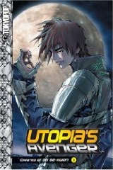 Utopia's Avenger Vol 1